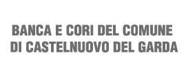 BANCA E CORI DEL COMUNE DI CASTELNUOVO DEL GARDA